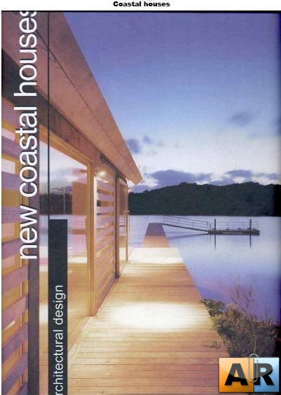Architectural Design - New Coastal Houses