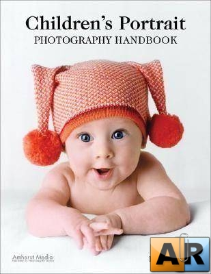 Bill Hurter Children's Portrait Photography Handbook