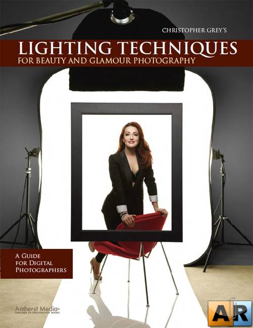 Lighting Techniques for Beauty and Glamour Photography: A Guide for Digital ...