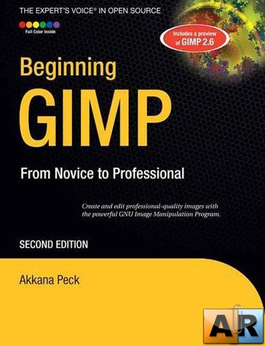 Beginning GIMP From Novice to Professional, Second Edition