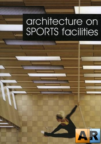 Architecture on Sports Facilities