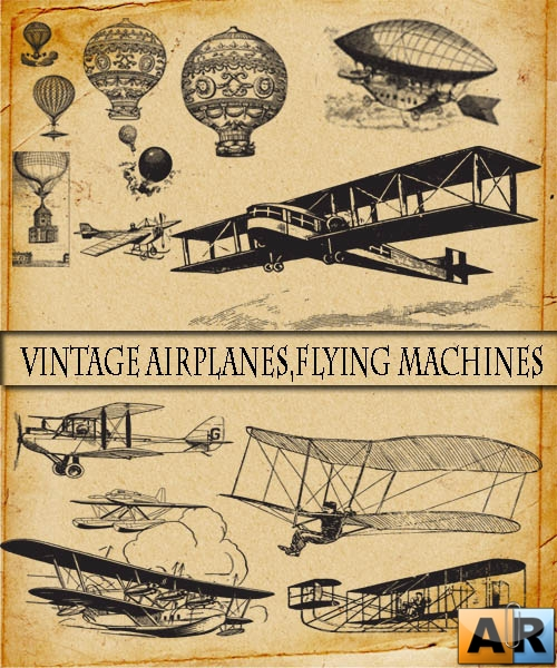 Vintage Airplanes,Flying Machines
