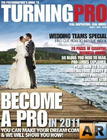 The Photographer's Guide to Turning Pro - №4 2010