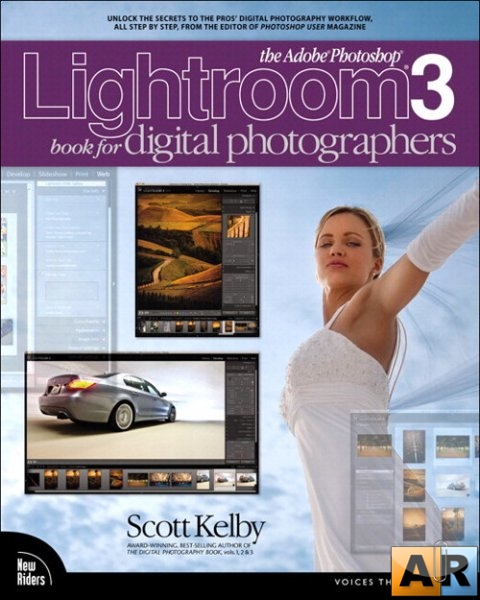 Scott Kelby. The Adobe Photoshop Lightroom 3 Book for Digital Photographers