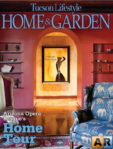 Tucson Lifestyle Home & Garden - March 2012